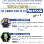 Os badges-clichês do Facebook – Parte 2
